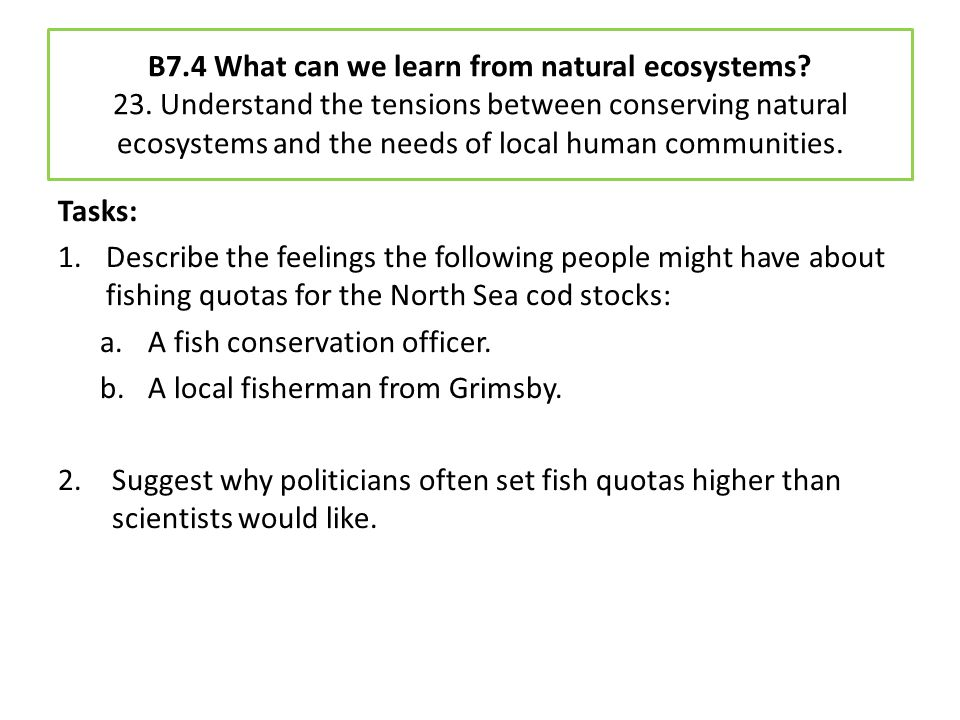 B7. 4 What can we learn from natural ecosystems. 23