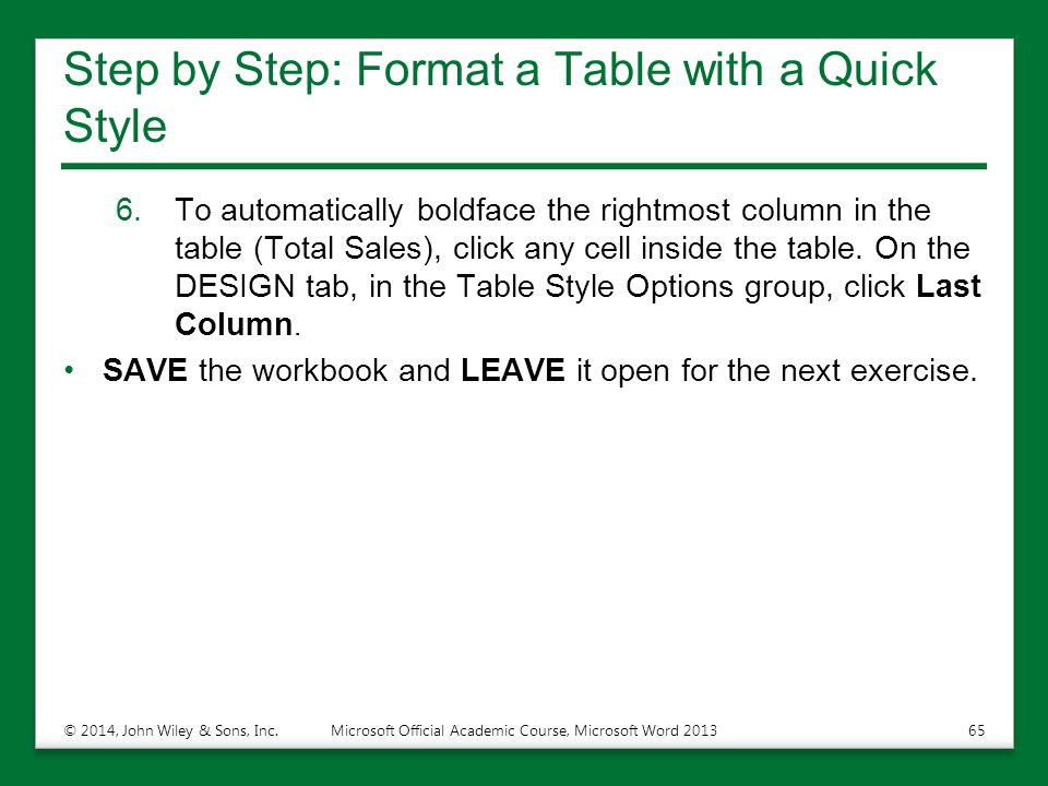 Step by Step: Format a Table with a Quick Style