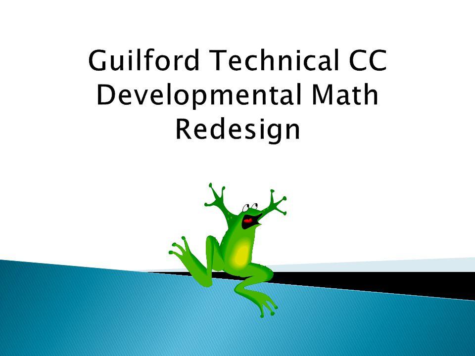Guilford Technical CC Developmental Math Redesign