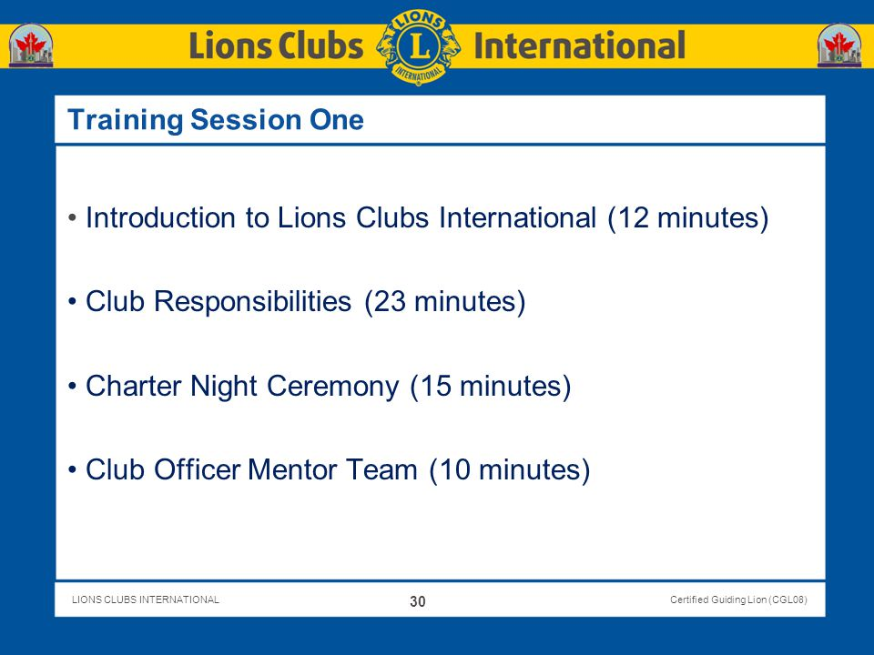 Introduction to Lions Clubs International (12 minutes)