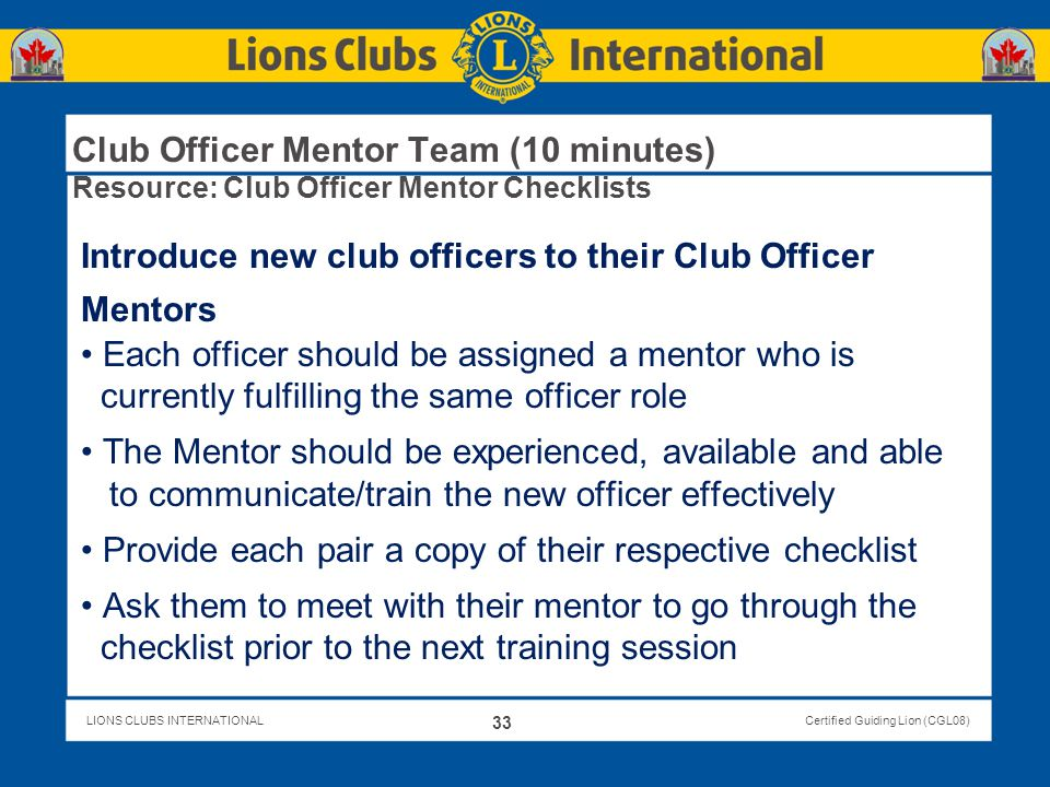 Introduce new club officers to their Club Officer Mentors