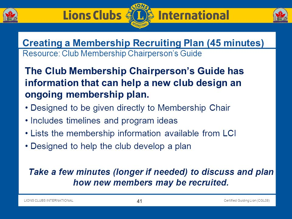Creating a Membership Recruiting Plan (45 minutes) Resource: Club Membership Chairperson's Guide