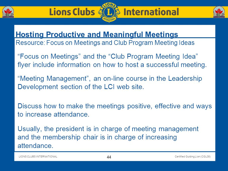 Hosting Productive and Meaningful Meetings Resource: Focus on Meetings and Club Program Meeting Ideas