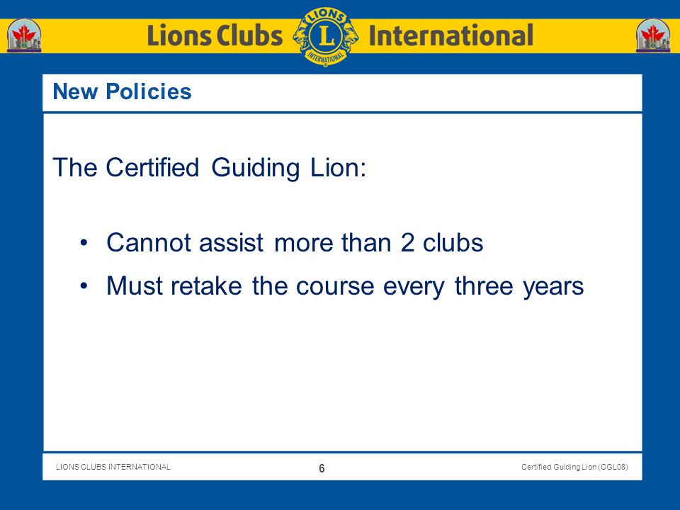 The Certified Guiding Lion: Cannot assist more than 2 clubs