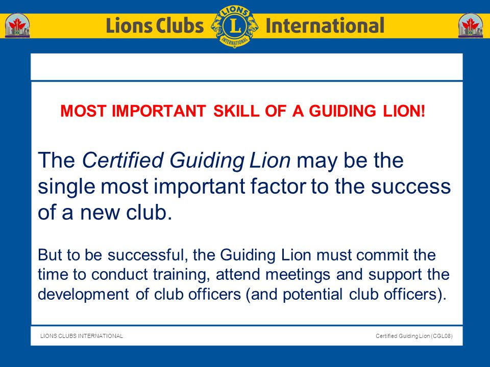 MOST IMPORTANT SKILL OF A GUIDING LION