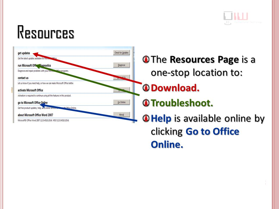 Resources The Resources Page is a one-stop location to: Download.