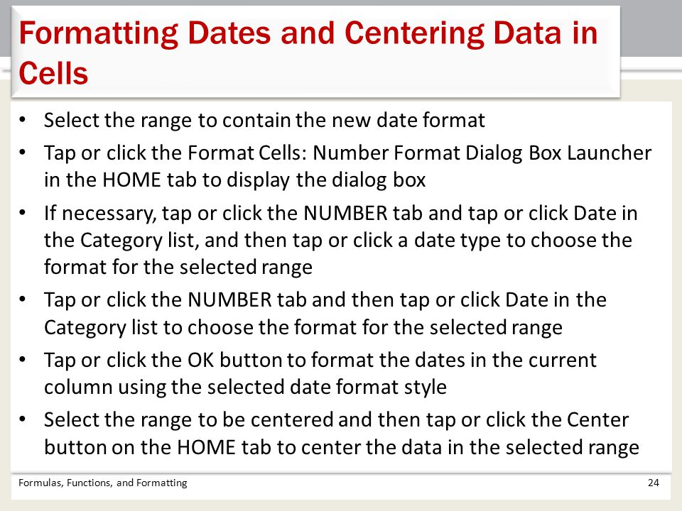 Formatting Dates and Centering Data in Cells