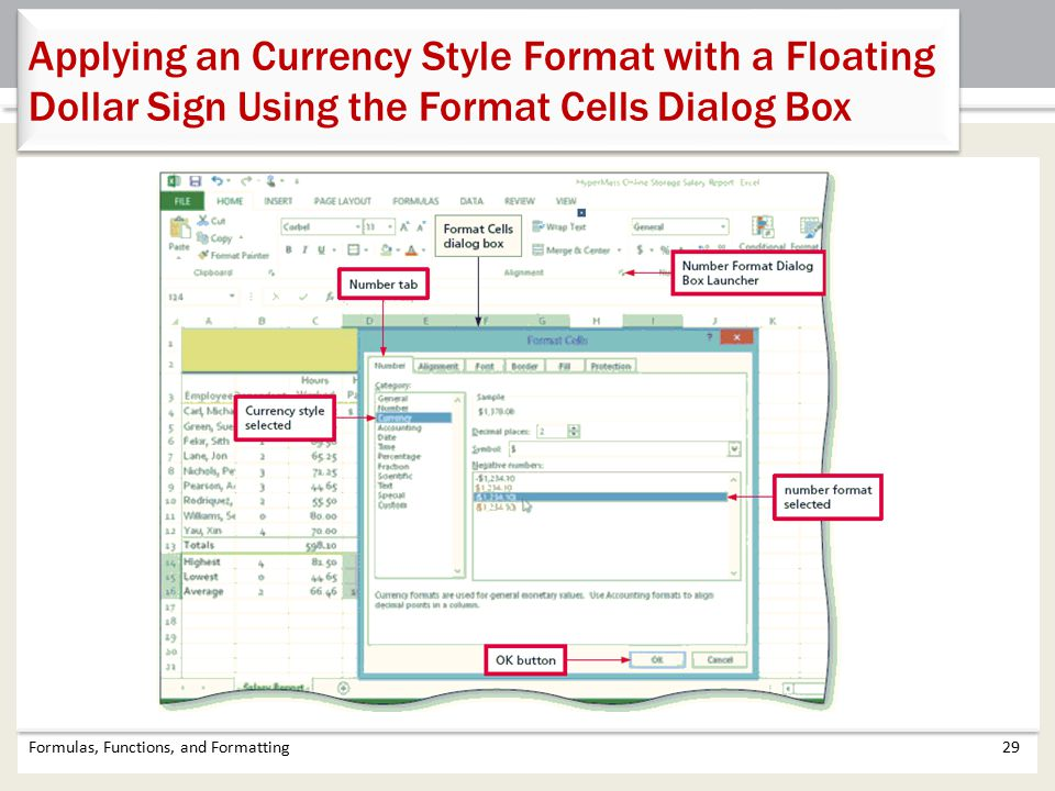 Applying an Currency Style Format with a Floating Dollar Sign Using the Format Cells Dialog Box