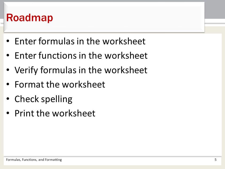 Roadmap Enter formulas in the worksheet