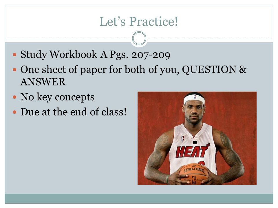 Let's Practice! Study Workbook A Pgs. 207-209