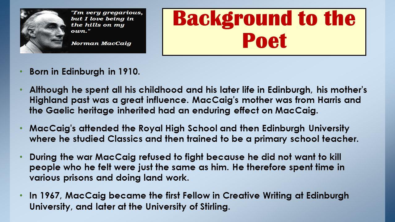 Background to the Poet Born in Edinburgh in 1910.