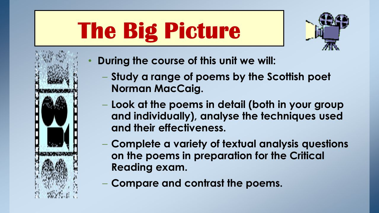 The Big Picture During the course of this unit we will: