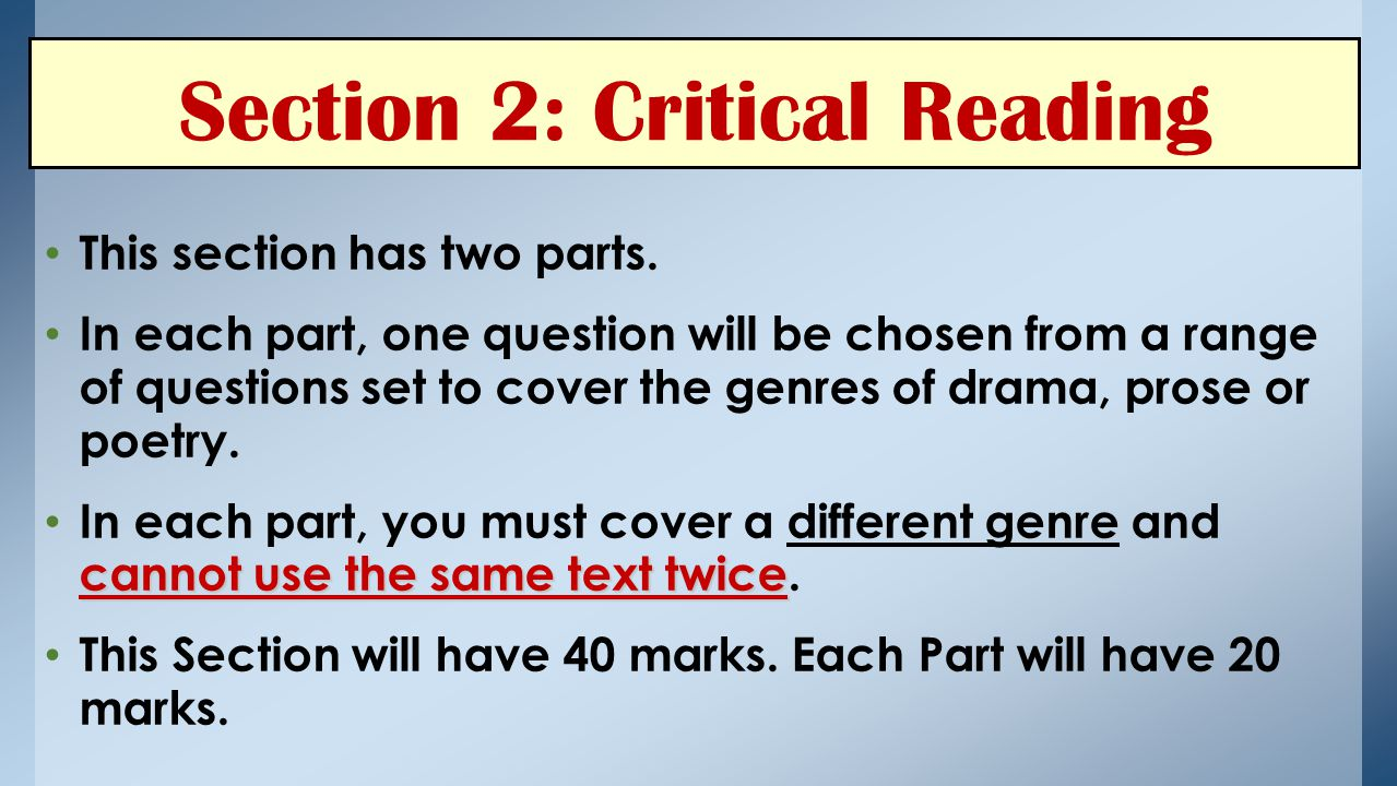 Section 2: Critical Reading