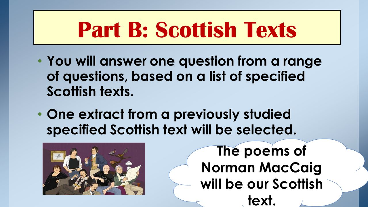 The poems of Norman MacCaig will be our Scottish text.