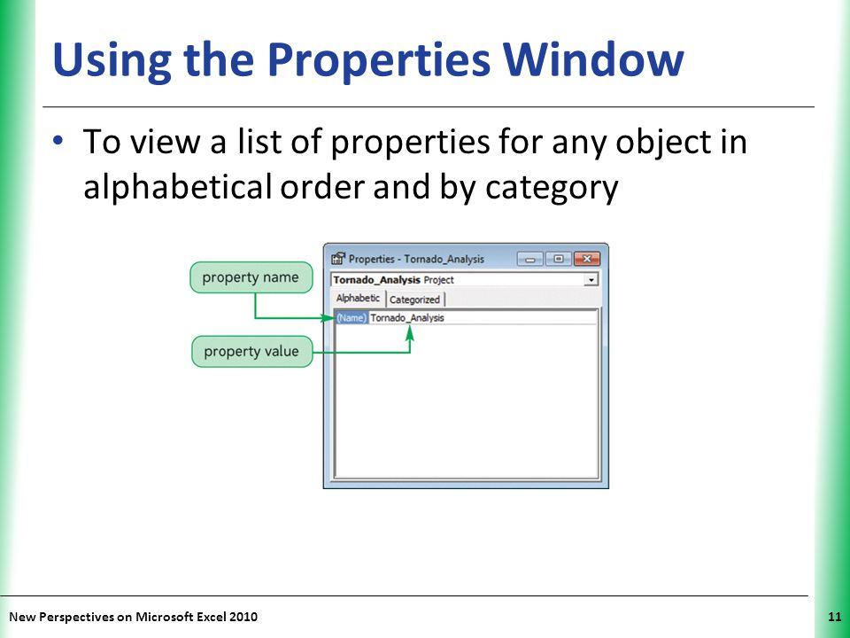 Using the Properties Window