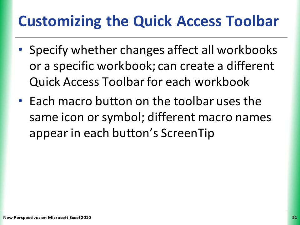 Customizing the Quick Access Toolbar
