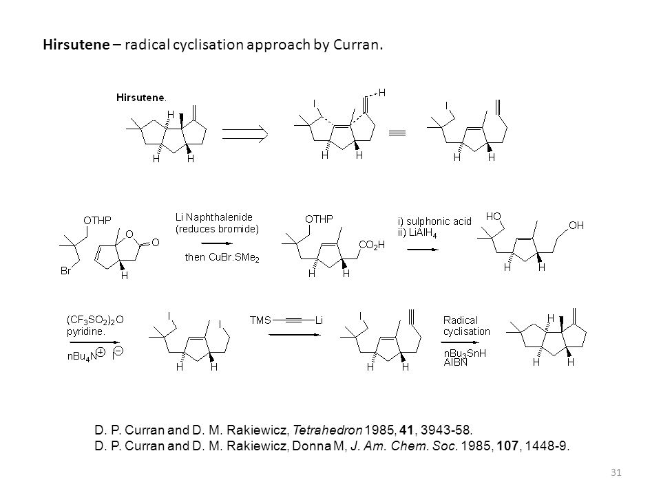 Hirsutene – radical cyclisation approach by Curran.