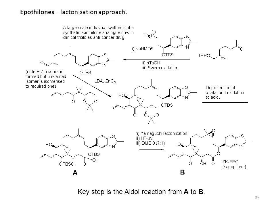 Epothilones – lactonisation approach.