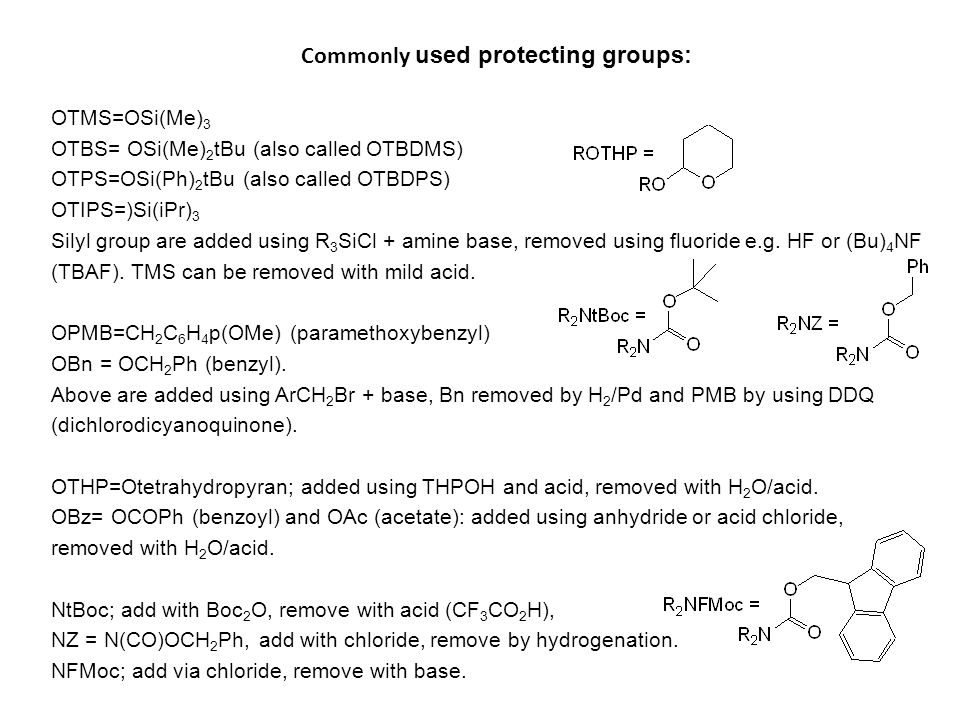 Commonly used protecting groups: