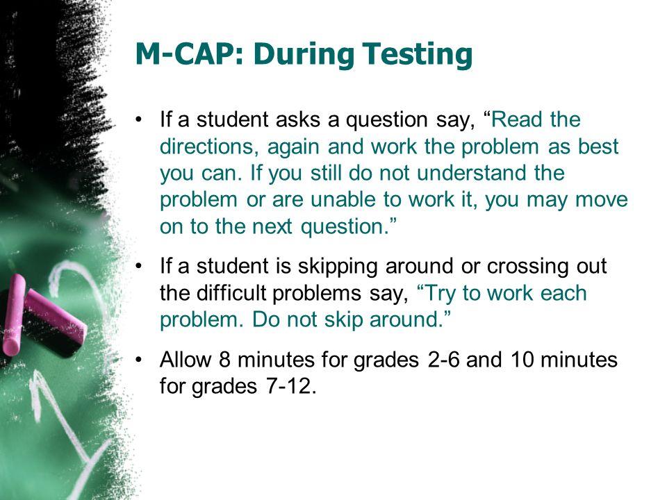 M-CAP: During Testing