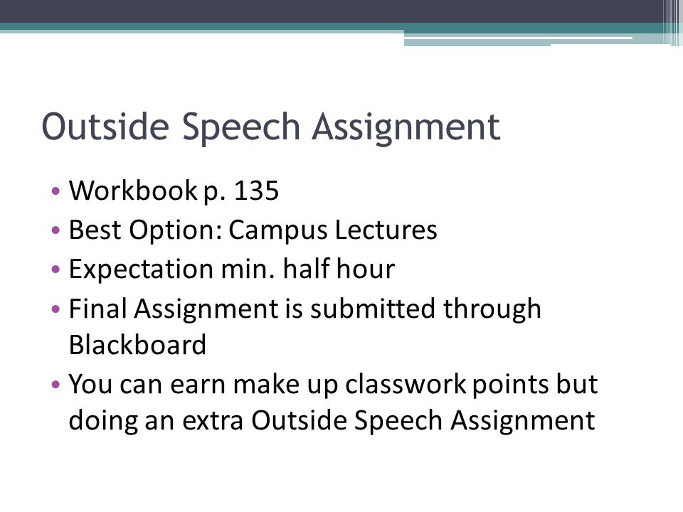 Outside Speech Assignment
