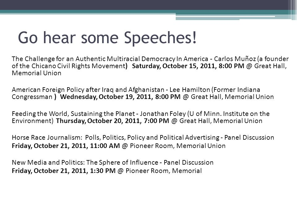 Go hear some Speeches!
