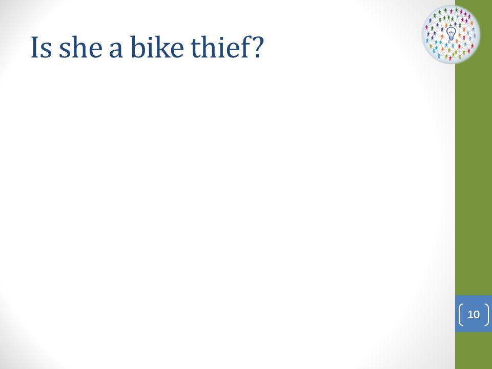 Is she a bike thief