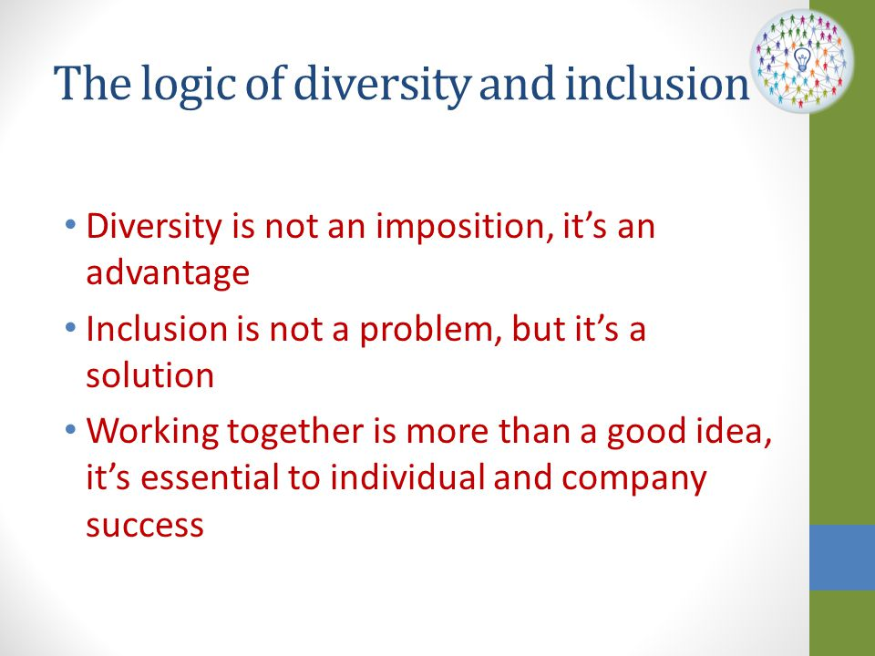 The logic of diversity and inclusion