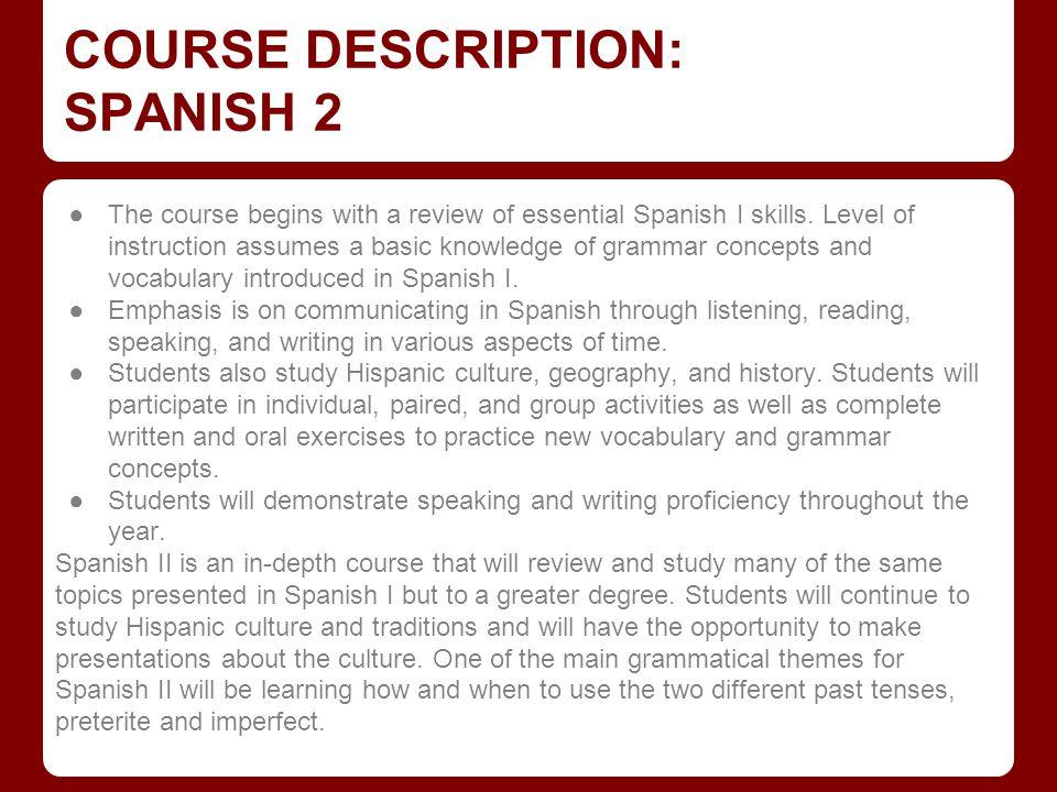 COURSE DESCRIPTION: SPANISH 3