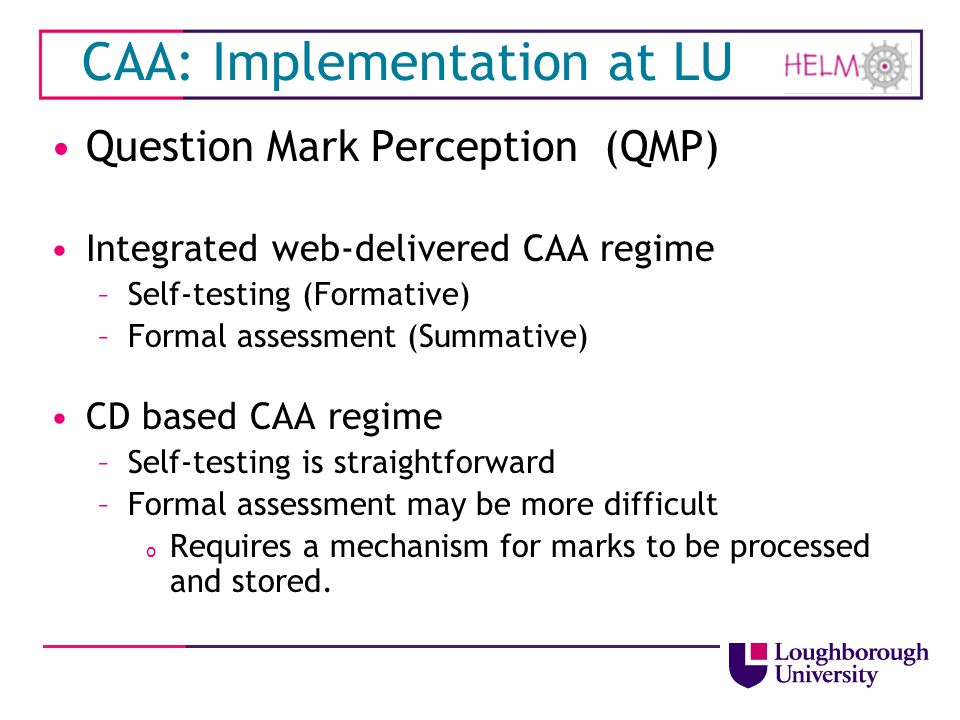 CAA: Implementation at LU