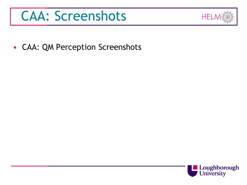 CAA: Screenshots CAA: QM Perception Screenshots
