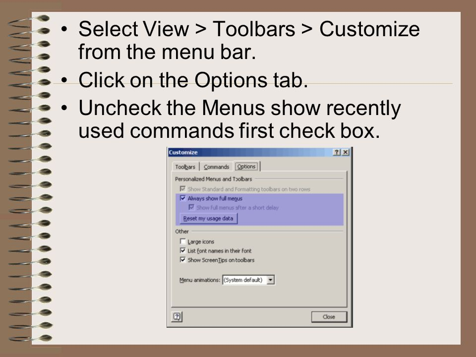 Select View > Toolbars > Customize from the menu bar.