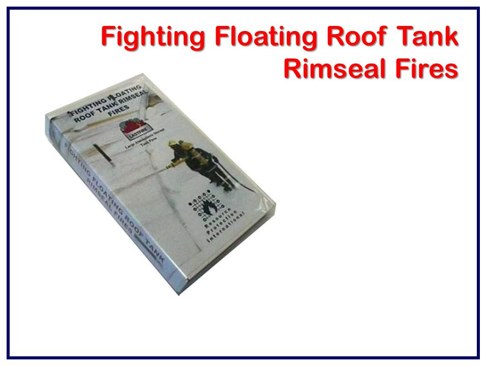 Fighting Floating Roof Tank
