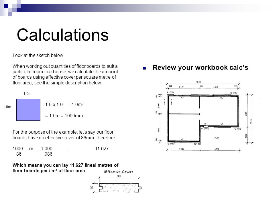 Calculations Review your workbook calc's Look at the sketch below: