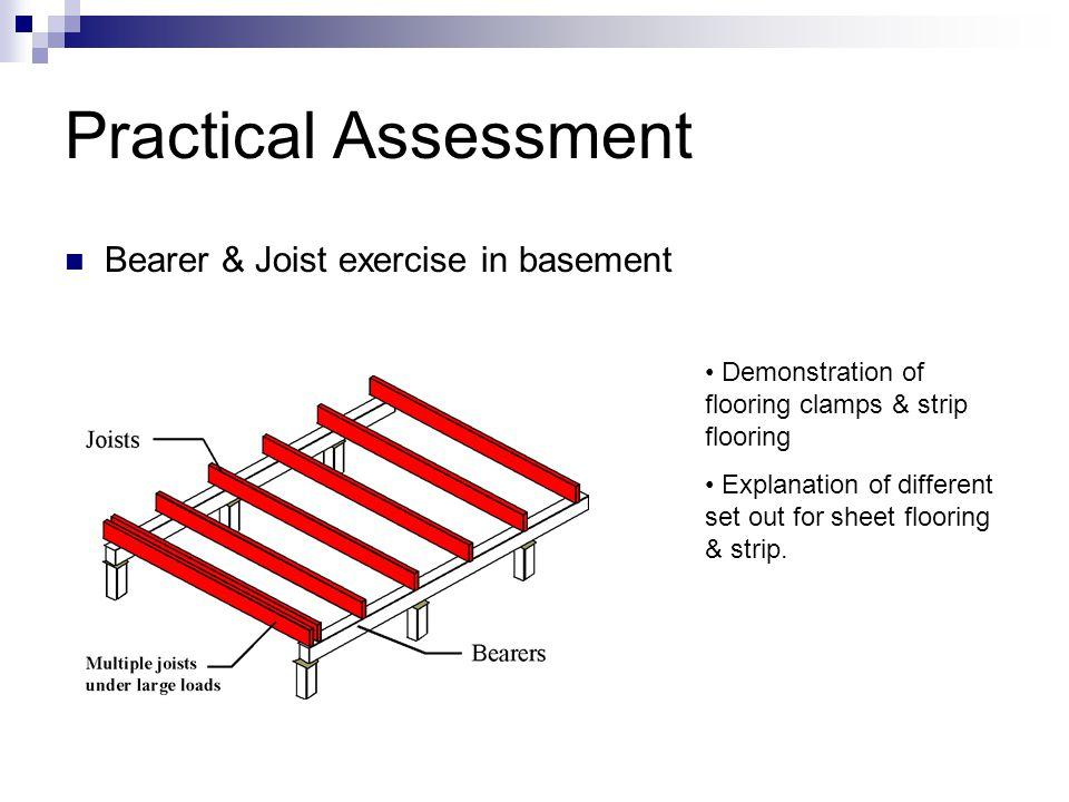 Practical Assessment Bearer & Joist exercise in basement