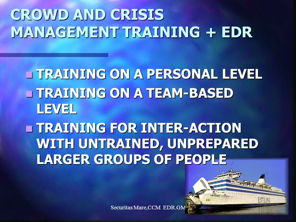 CROWD AND CRISIS MANAGEMENT TRAINING + EDR