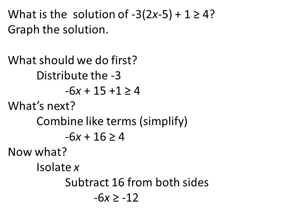 What is the solution of -3(2x-5) + 1 ≥ 4