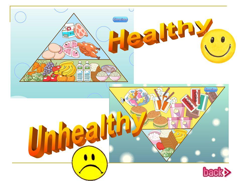 Healthy Unhealthy 生:回答问题。