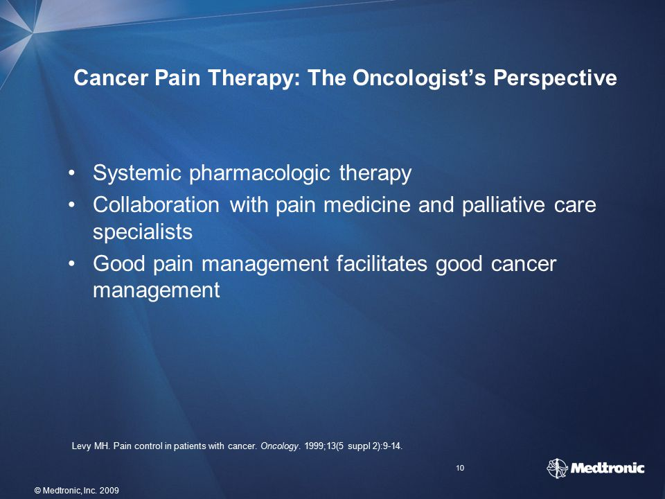 Cancer Pain Therapy: The Oncologist's Perspective