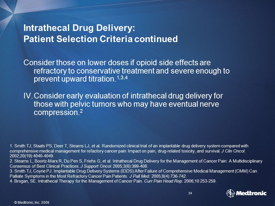 Intrathecal Drug Delivery: Patient Selection Criteria continued