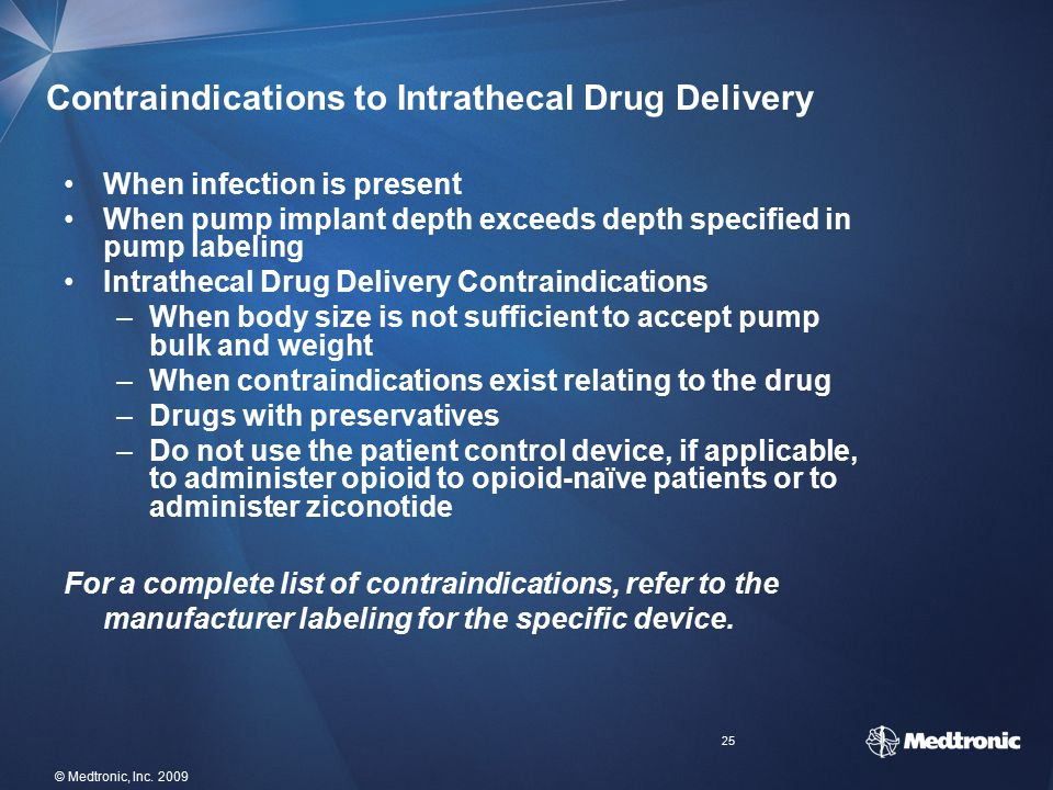 Contraindications to Intrathecal Drug Delivery