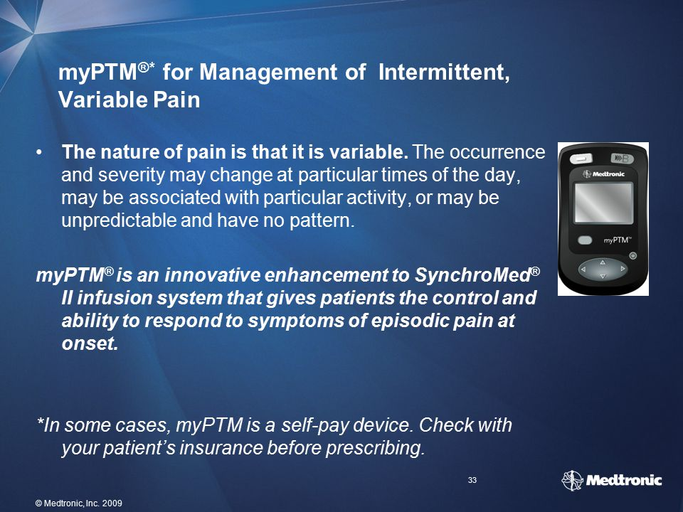myPTM®* for Management of Intermittent, Variable Pain