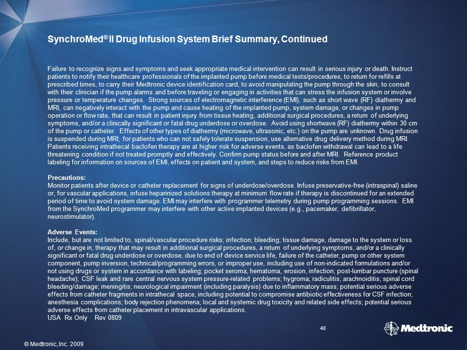 SynchroMed® II Drug Infusion System Brief Summary, Continued