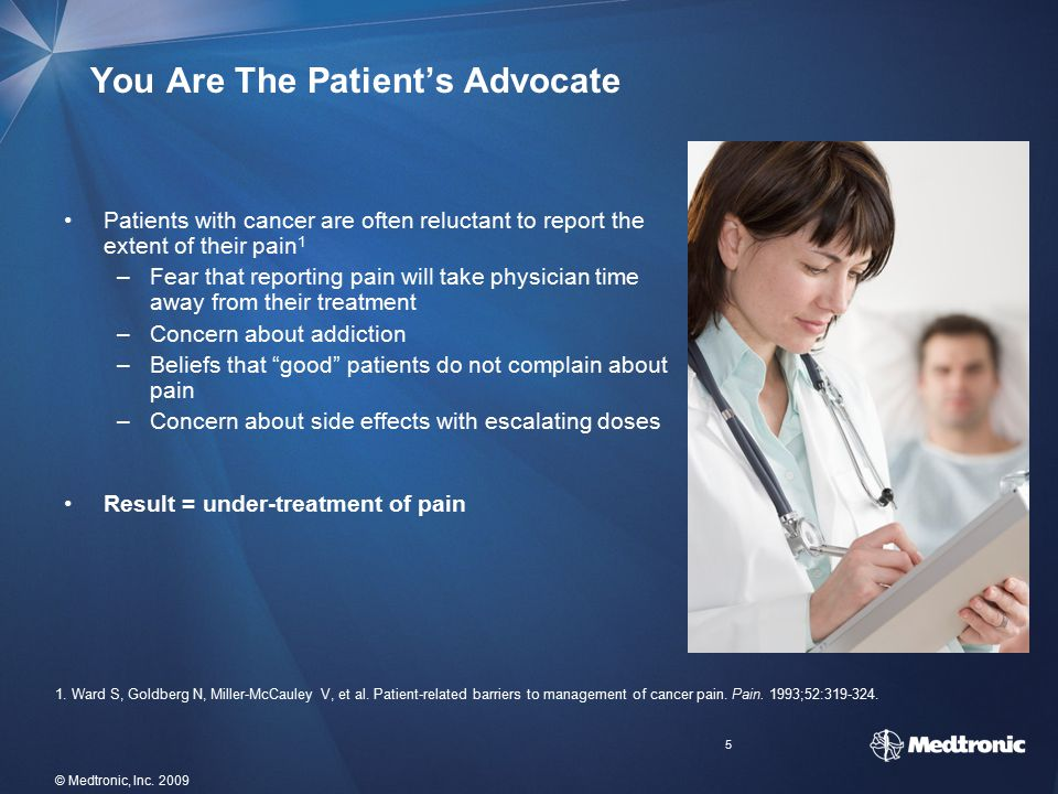 You Are The Patient's Advocate