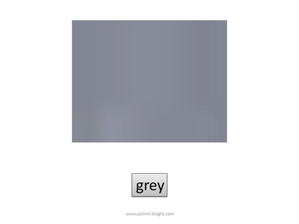grey www.salimii.blogfa.com