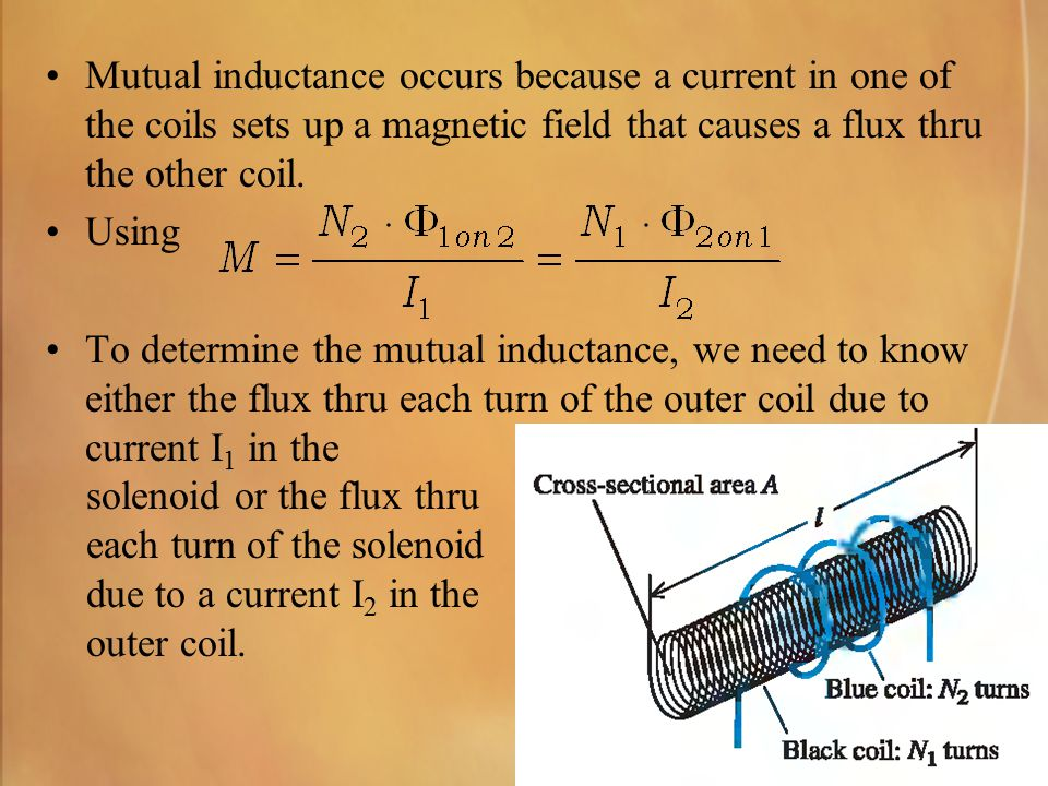 Mutual inductance occurs because a current in one of the coils sets up a magnetic field that causes a flux thru the other coil.