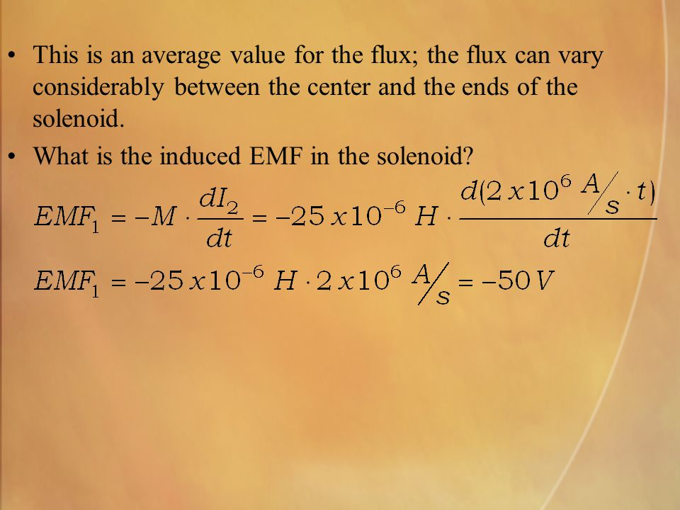 This is an average value for the flux; the flux can vary considerably between the center and the ends of the solenoid.