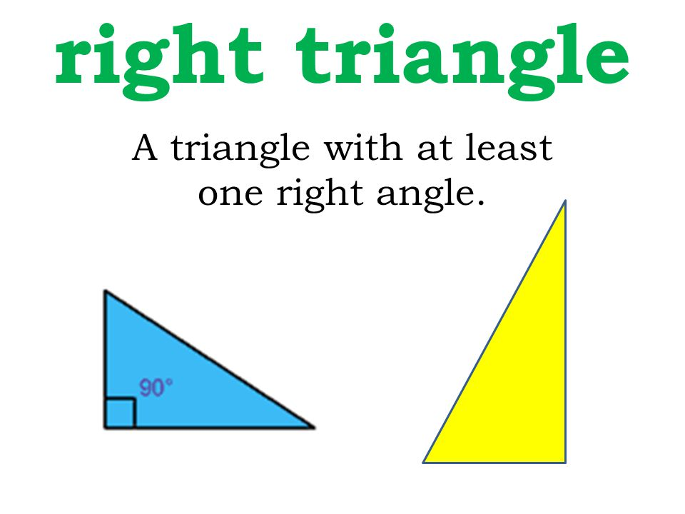 A triangle with at least