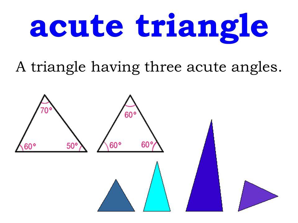 A triangle having three acute angles.