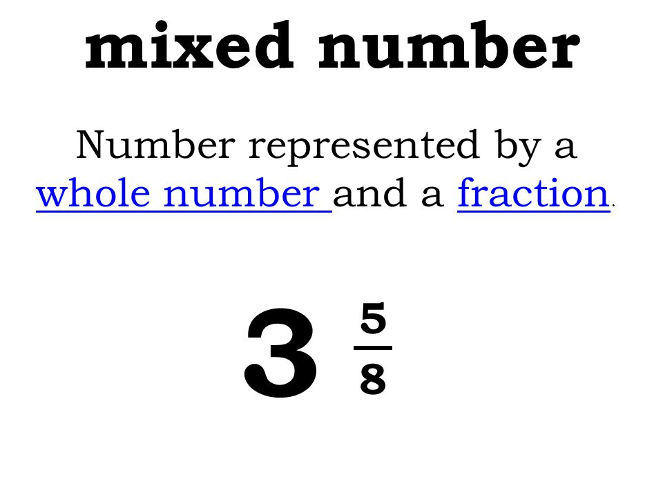 Number represented by a whole number and a fraction.